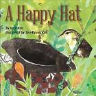A Happy Hat by Cecil Kim (Paperback, 2013)