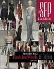 The SFP Lookbook: Mercedes-Benz Fashion Week Fall/Winter 2014 Collections by Alexander L. Potter (Hardback, 2014)