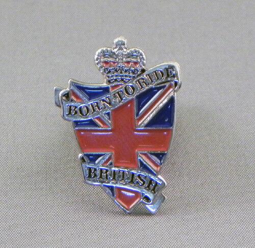 BORN TO RIDE BRITISH METAL PIN BADGE BIKER SCOOTER LAPEL #0019
