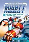 Ricky Ricotta's Mighty Robot vs. the Unpleasant Penguins from Pluto (Ricky Ricotta's Mighty Robot #9) by Dav Pilkey (Hardback, 2016)
