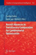 Recent Advances in Evolutionary Computation for Combinatorial Optimization...