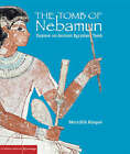 The Tomb of Nebamun: Explore an Ancient Egyptian Tomb by Meredith Hooper (Hardback, 2008)