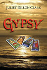 Gypsy by Juliet Dillon Clark (Paperback / softback, 2011)