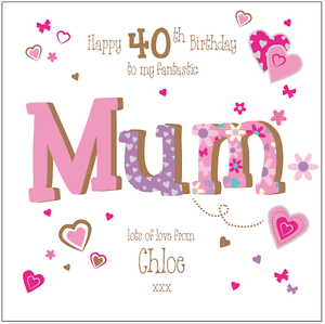 Personalised 40th birthday card mum mummy any agenamemessage ebay image is loading personalised 40th birthday card mum mummy any age bookmarktalkfo Choice Image