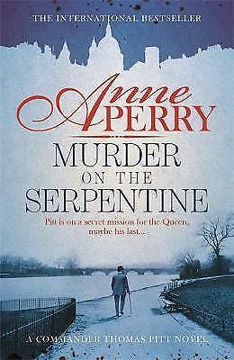 Murder on the Serpentine (Thomas Pitt Mystery, Book 32): A royal murder mystery