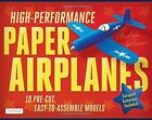 High-performance Paper Airplanes Kit 9780804843072 by Andrew Dewar