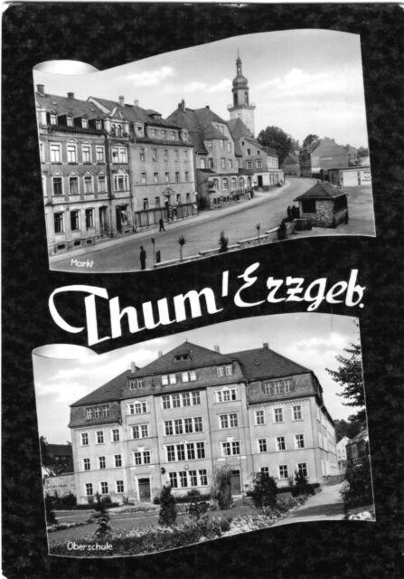AK, Thum Erzgeb., zwei Abb., Markt, Oberschule, 1963