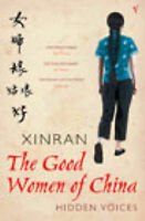 The Good Women of China: Hidden Voices Xinran Very Good Book