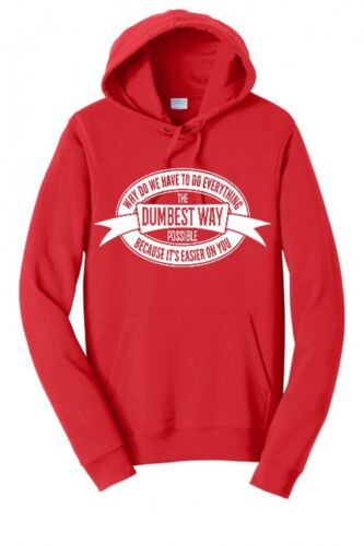 Mens Dumbest It People Posible Funny Way Hoodie Dumb Do Hv0qSw