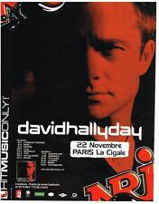 PUBLICITE ADVERTISING  2004   NRJ radio DAVID HALLYDAY à la cigale PARIS