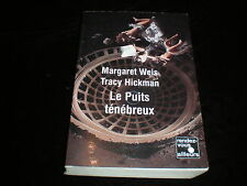 Margaret Weis & Tracy Hickman : Le Puits ténébreux GF RVA