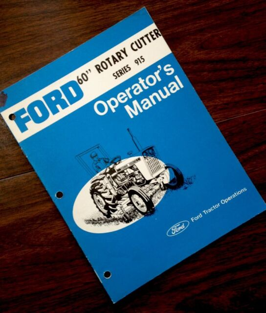 Ford 60 U0026quot  Rotary Cutter Series 915 Operators Owners Manual