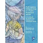 Multi-Agency Safeguarding in a Public Protection World: A Handbook for Protecting Children and Vulnerable Adults: 2015 by Russell Wate, Nigel Boulton (Paperback, 2015)