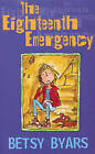 The Eighteenth Emergency by Betsy Byars (Paperback, 2000)