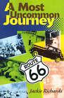 A Most Uncommon Journey by Jackie Richards (Paperback / softback, 2000)