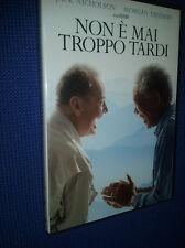 cofanetto+DVD NUOVO NON E' MAI TROPPO TARDI - (2007) ***Mor.Freeman J Nicholson