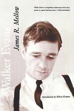 Walker Evans by James R. Mellow and Hilton Kramer (2001, Paperback)