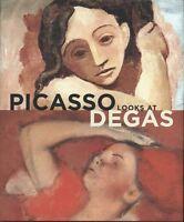 Pablo Picasso Looks At Edgar Degas Hardcover Sealed Yale University