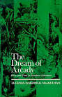 The Dream of Arcady: Place and Time in Southern Literature by Lucinda Hardwick Mackethan (Paperback / softback, 1980)