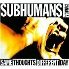 The Subhumans - Same Thoughts Different Day (2010)