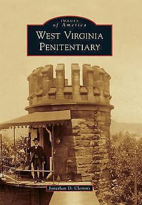 West Virginia Penitentiary (Images of America) by Clemins, Jonathan D.