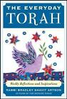 The Everyday Torah: Weekly Reflections and Inspirations by Bradley Shavit Artson (Paperback, 2008)