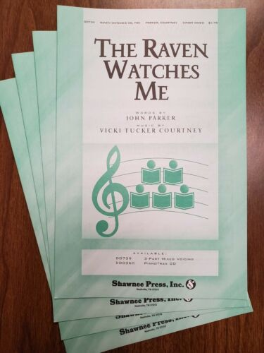 Choral Octavo Courtney *LOT OF 15*  THE RAVEN WATCHES ME SAB Shawnee