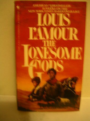 The Lonesome Gods By Louis Lamour 1984 Paperback Ebay