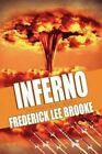 Inferno (the Drone Wars: Book 2) by Frederick Lee Brooke (Paperback / softback, 2014)