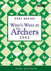 Who's Who in  The Archers : 2003 by Keri Davies (Paperback, 2002)