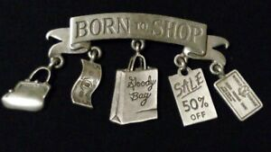 JJ-JONETTE-signed-Articulated-Pewter-039-Born-To-Shop-039-Charm-Brooch-Pin-in-Gift-Box