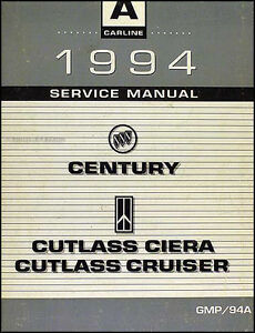 1994 shop manual buick century olds cutlass ciera and cruiser rh ebay com buick century repair manual pdf 2001 buick century service manual