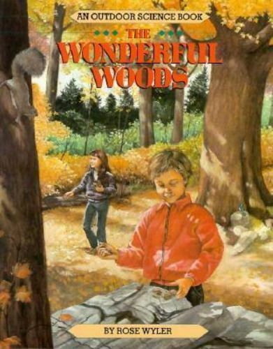 The Wonderful Woods by Rose Wyler. (1990, Paperback).