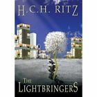 The Lightbringers by H C H Ritz (Hardback, 2014)