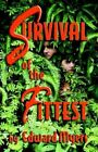 Survival of the Fittest by Edward Myers (Paperback / softback, 2004)