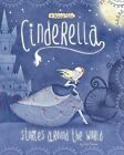 Cinderella Stories Around the World: 4 Beloved Tales by Cari Meister (Paperback / softback)