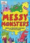 Messy Monsters by Julian Mosedale (Paperback, 2013)