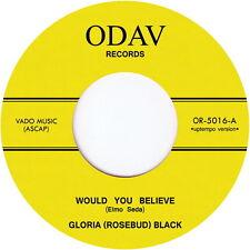 "Gloria (Rosebud) Black - Would You Believe 7"" Tramp reissue"
