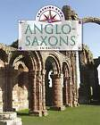 The Anglo-Saxons in Britain by Moira Burretfield (Paperback, 2013)