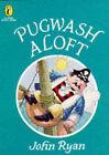Pugwash Aloft by John Ryan (Paperback, 1995)