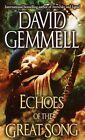 Echoes of the Great Song by David Gemmell (Paperback / softback)