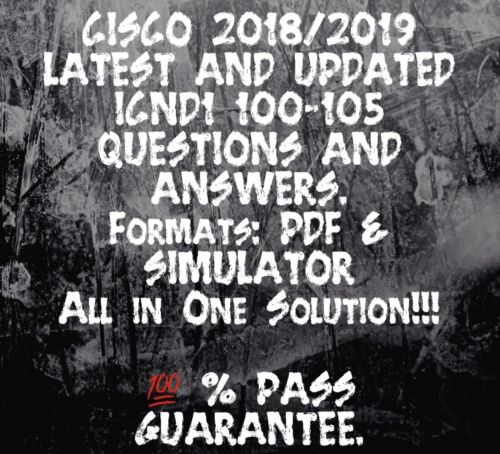 CISCO ICND1 EXAM DUMP FOR 100-105 EXAM Q/&A PDF 2018//2019