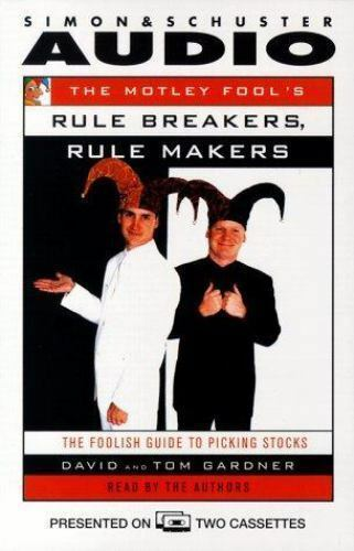 The Motley Fool's Rule Breakers and Rule Makers : The Foolish Guide New & sealed