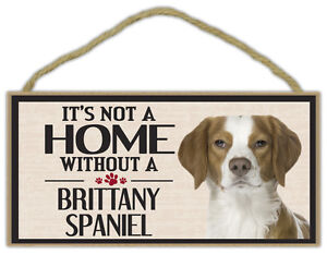 Wood-Sign-It-039-s-Not-A-Home-Without-A-BRITTANY-SPANIEL-Dogs-Gifts-Decorations