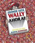 Donde Esta Wally Ahora? Edicion de Lujo by Martin Handford (Hardback, 2015)