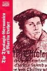 Theologica Germanica of Martin Luther by Martin Luther (Paperback, 1988)