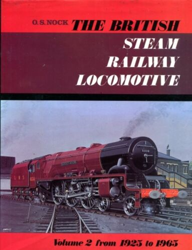 1 of 1 - Nock, O. S. THE BRITISH STEAM RAILWAY LOCOMOTIVE VOLUME 2, FROM 1925 TO 1965 197