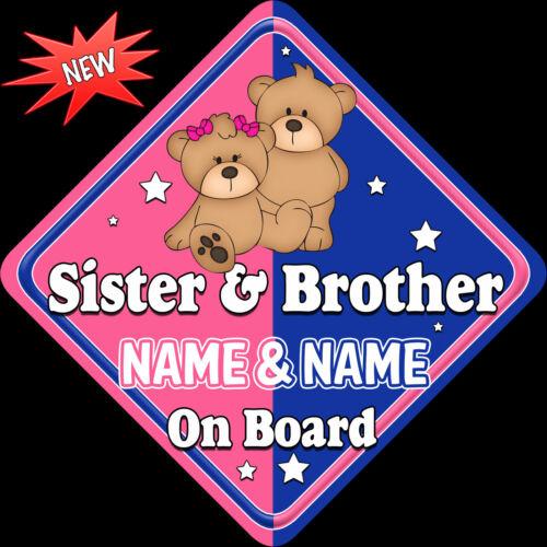 Personnalisé Bébé à Bord Voiture Signe ~ soeur /& Brother Rose /& Bleu teddys SF