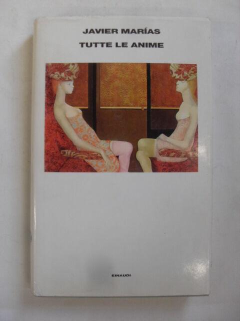 MARIAS - TUTTE LE ANIME - ED.EINAUDI - 1999