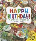 Happy Birthday!: A Spot-It Challenge by Sarah L Schuette (Hardback, 2012)